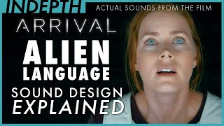 Arrival's otherworldly sound design deconstructed