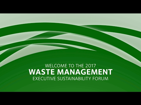 2017 Waste Management Executive Sustainability Forum