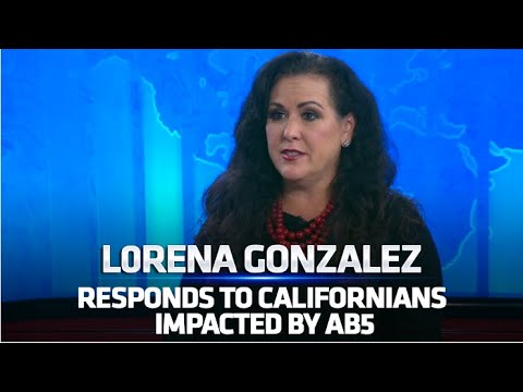 Assemblywoman Lorena Gonzalez responds to Californians hurt by AB 5