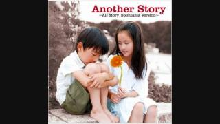 Another Story ~AI 『Story』 Spontania Version~