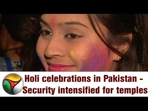 Holi celebrations in Pakistan - Security intensified for temples across the country