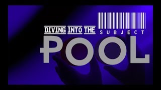 Questions: Diving Into The Subject Pool