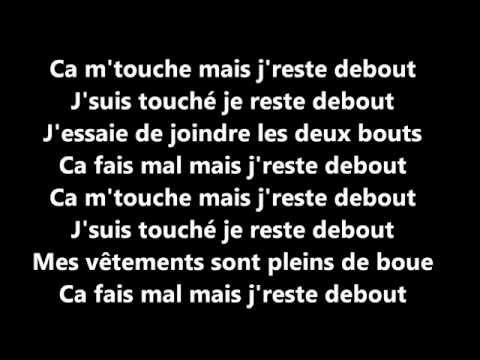 Sexion D'assaut ~ J'reste debout ~ Paroles