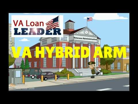 The VA Hybrid ARM Loan