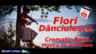 Flori Danciulescu | TOP Muzica de Petrecere | HITURI | Ascultari, Hore, Sarbe | Muzica de Petrecere