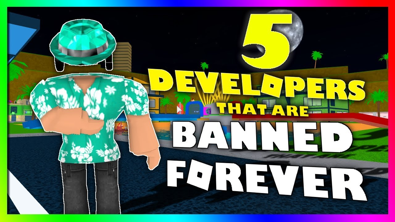 Top 5 Roblox Developers That Are Banned Forever Youtube
