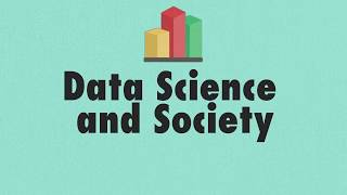 """""""Data Science and Society"""" Explainer Video"""