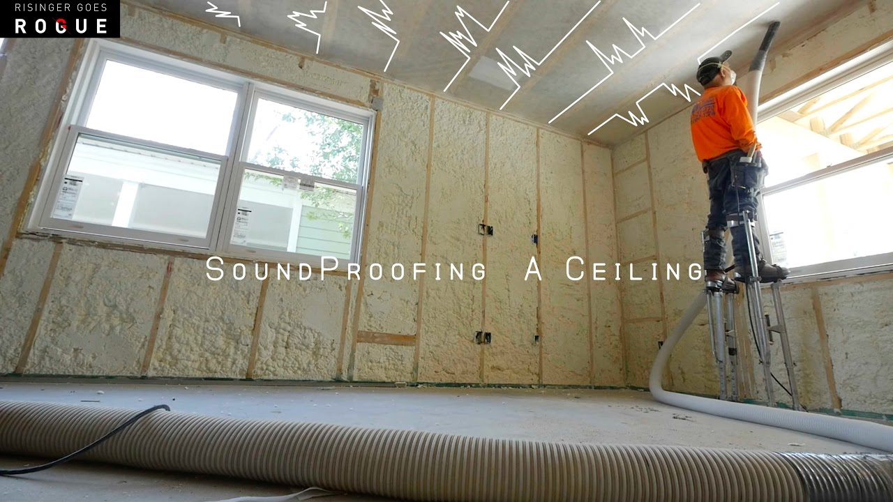 Soundproofing A Ceiling Youtube