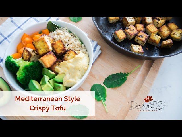 Mediterranean Style Crispy Tofu   Vegan, Gluten Free
