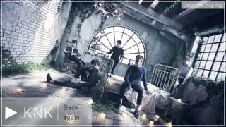 Download Video KNK - Back again [ 1 hour ] MP3 3GP MP4