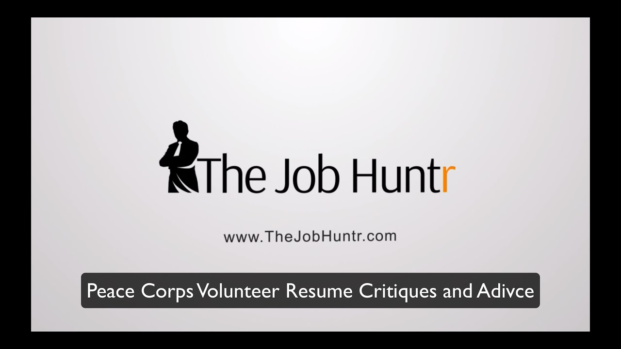 peace corps volunteer resume critiques and adivce youtube