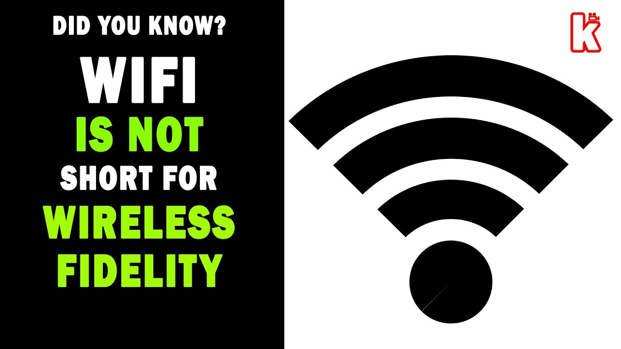Did You Know That WiFi Is Not Short For Wireless Fidelity ...