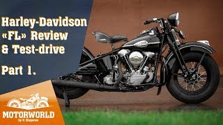 1941, Harley-Davidson FL. Review & test-drive, part 1. Motorworld by V. Sheyanov classic bike museum
