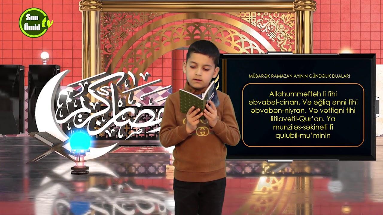 Mübarək #Ramazan2020 ayının 20-ci gününün – #DUASI Zeynəb&Mehdi