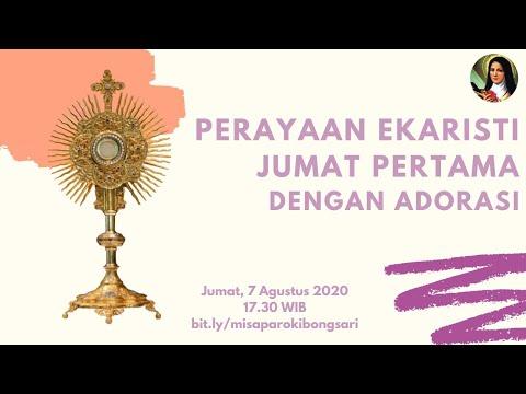 Perayaan Ekaristi Jumat Pertama - 7 Agustus 2020