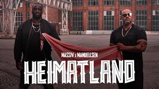 MASSIV & MANUELLSEN - HEIMATLAND (OFFICIAL GHETTO VIDEO)