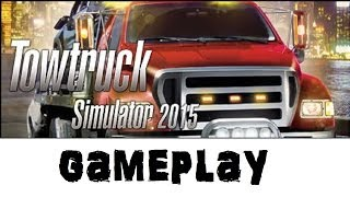 TowTruck Simulator 2015 - Gameplay!