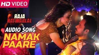 Namak Paare | Audio Song | Raja Natwarlal | Mamta Sharma, Anupam Amod