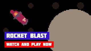 Rocket Blast · Game · Gameplay
