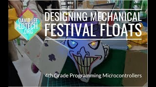 STEM Project: Designing Mechanical Festival Floats