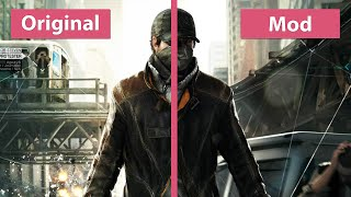 Watch Dogs - TheWorse Mod 1.0 vs. Original PC Ultra Graphics Comparison