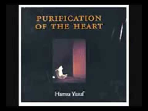 Sheikh Hamza Yusuf Hanson   Purification Of The Heart  part 1 of 2