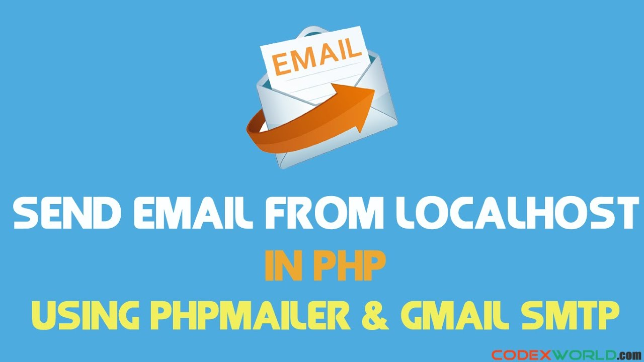 How to Send Email from Localhost in PHP - YouTube