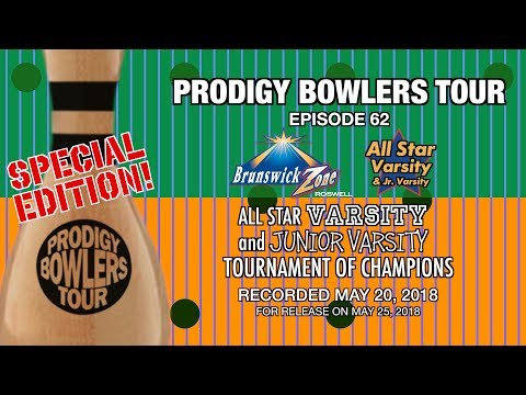 PRODIGY BOWLERS TOUR -- ROSWELL ALL STAR VARSITY AND JR. VARSITY TOC -- 05-20-2018