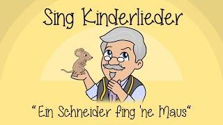 Ein Schneider fing 'ne Maus - Kinderlieder zum Mitsingen | Sing Kinderlieder thumbnail