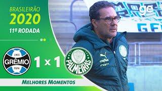GRÊMIO 1 X 1 PALMEIRAS | MELHORES MOMENTOS | 11ª RODADA DO BRASILEIRÃO | ge.globo
