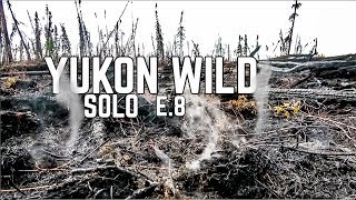 14 Days Solo Camṗing in the Yukon Wilderness - E.8 - Wolf Calls & Forest Fires