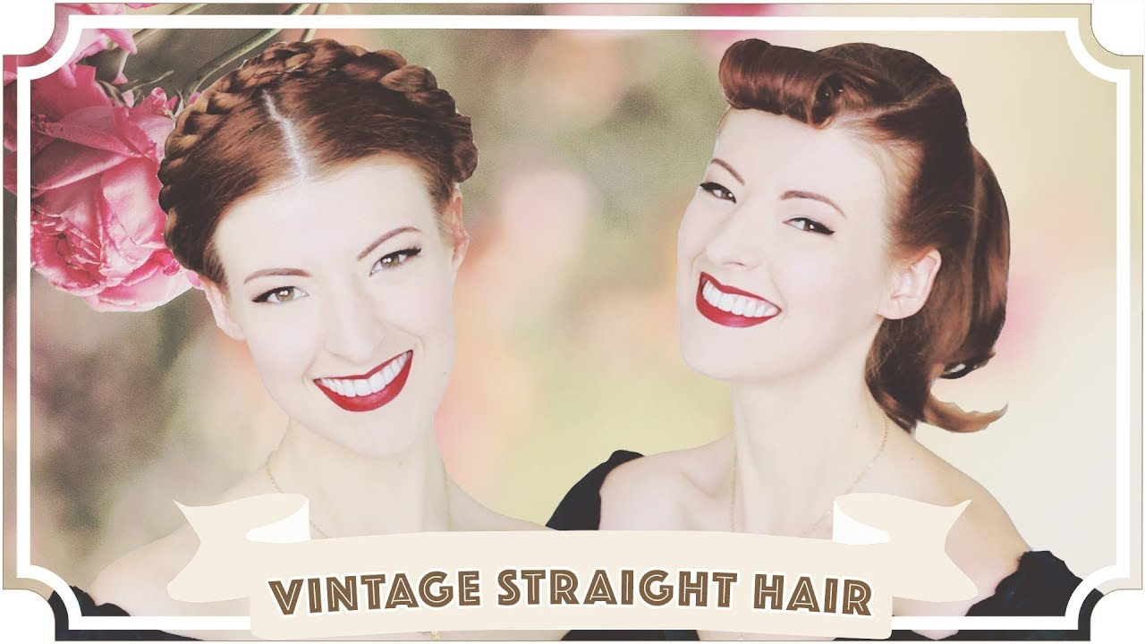 1950s Vintage Styles For Straight Hair Cc Youtube Straight Hairstyles Easy Vintage Hairstyles Easy Hairstyles