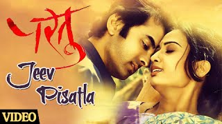 Jeev Pisatala  Video  Hot Intimate  Marathi Songs  Partu Movie  Saurabh Gokhale