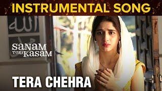 Tera Chehra | Instrumental Song | Sanam Teri Kasam | Harshvardhan Rane & Mawra Hocane