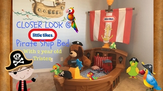 A Look At The Little Tikes Toddler Pirate Ship Bed Tristen's Toy Show