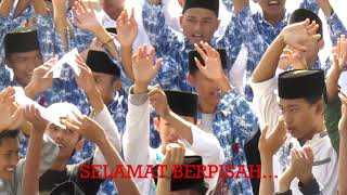 LAGU PERPISAHAN MTs BAITUL HIKMAH Part II