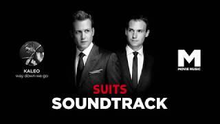 SUITS / Форс Мажоры / Саундтрек / KALEO - way down we go