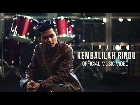 Tajul - Kembalilah Rindu ( Official Music Video )