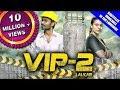 VIP-2 Lalkar Movie 2018 l Full Hindi Dubbed Movie | Dhanush, Kajol