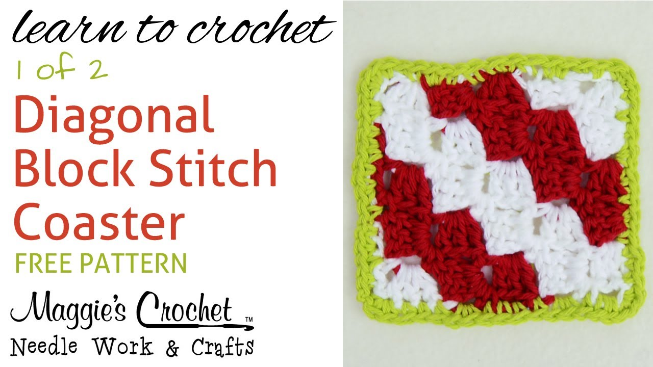Diagonal Block Stitch Coaster Part 1 Of 2 Right Handed Youtube