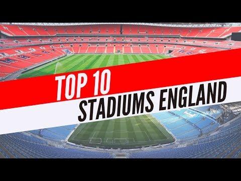 Top 10 Biggest Stadiums in England