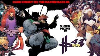 Гекуем #42 - X-Men Prime #1, Dark Knight III: The Master Race #8, Inhumans Prime #1 и пр.