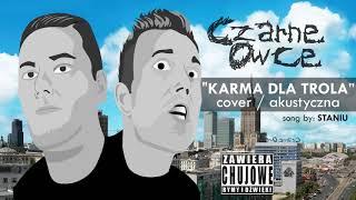 "[song] ""KARMA DLA TROLA"" (acoustic cover) (by: Staniu)"