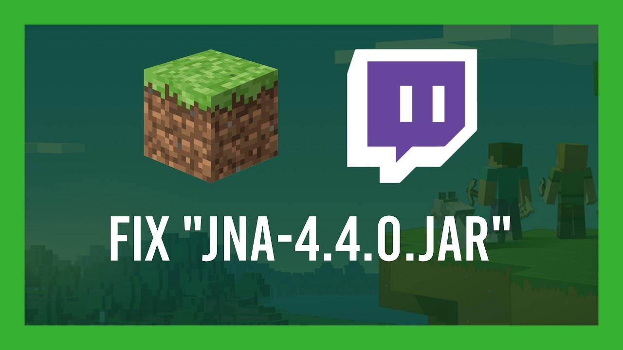 Minecraft Fix Jna 4 4 0 Jar File Contents Differ Twitch Modded