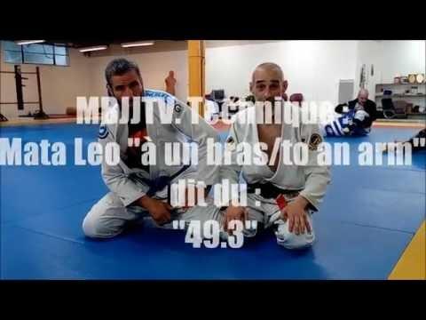 """MBJJTV  Technique Mata Leo """"à Un Bras/to An Arm"""" Dit Du """"49 3"""""""