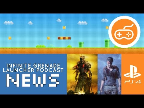 IGL NEWS | PS4, Uncharted 4, Dark Souls 3, Death of Xbox 360 | A Video Game Podcast