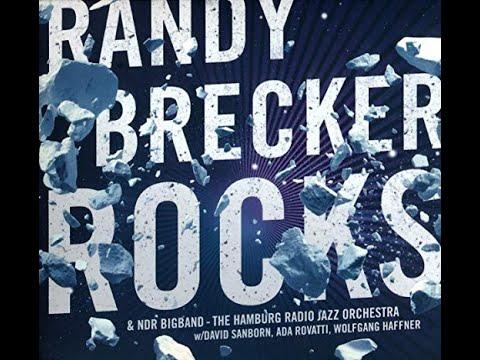 RANDY BRECKER- NDR BIGBAND - ROCKS Mp3