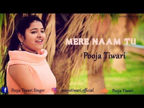 Mere Naam Tu | Reprise Cover | Pooja Tiwari | Abhay Jodhpurkar | Ajay-Atul