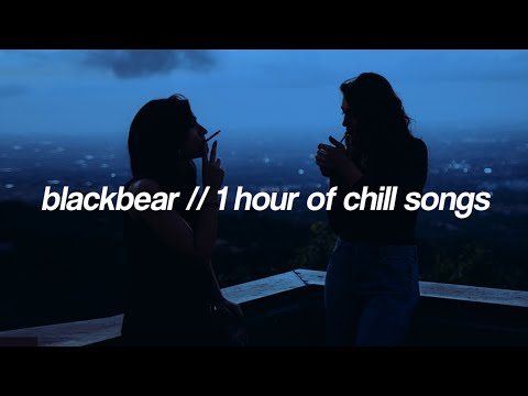 blackbear | 1 Hour of Chill Songs
