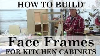 How to Build and Attach Kitchen Cabinet Face Frames